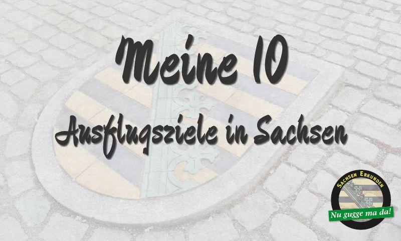 Ausflugsziele Sachsen